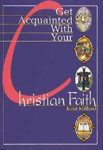 Get Acquainted With Your Christian Faith (Student Book)