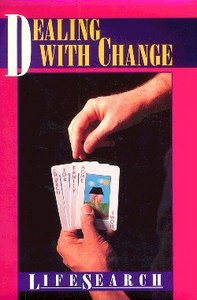 Dealing With Change (Lifesearch Series)