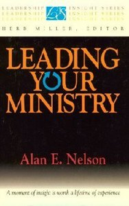Leadership Insight: Leading Your Ministry