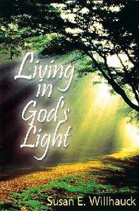 Living in Gods Light