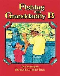 Fishing With Granddaddy B