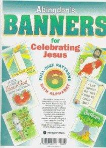 Abingdons Banners For Celebrating Jesus