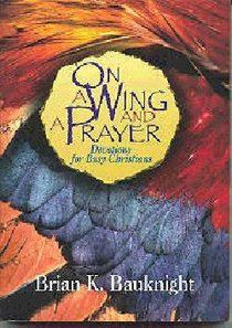 On a Wing and a Prayer