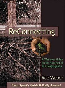 Reconnecting (Participants Guide & Daily Journal)
