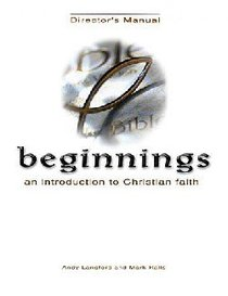 Beginnings: An Introduction to Christian Faith Kit