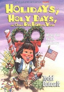 Holidays, Holy Days, and Other Big Days For Youth
