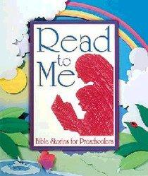 Bible Stories For Preschoolers (Read To Me Series)