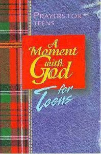 A Moment With God For Teens