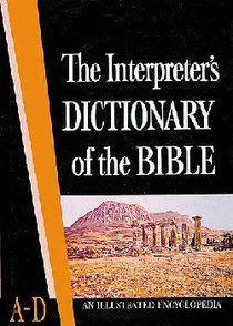 Interpreters Dictionary of the Bible #01: A-D