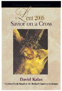 Savior on a Cross (Student Book)