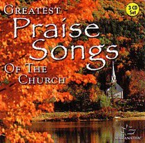 Greatest Praise Songs of the Church (Volume 1)