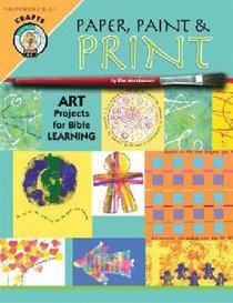 Paper, Paint & Print