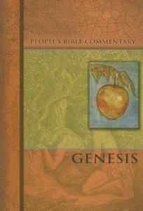 Genesis (Peoples Bible Commentary Series)
