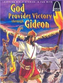 God Provides Victory Through Gideon (Arch Books Series)