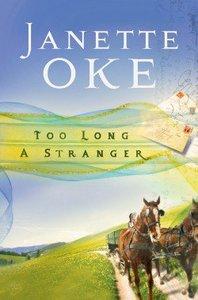 Too Long a Stranger (#09 in Women Of The West (Oke) Series)