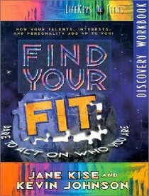 Lifekeys 4 Teens: Find Your Fit (Discovery Workbook)
