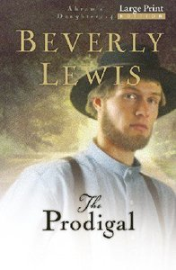 The Prodigal (Large Print) (#04 in Abrams Daughters Series)