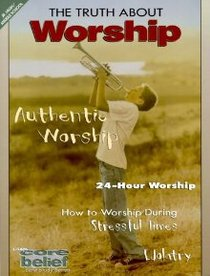 Cbjh Truth About Worship
