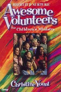 Awesome Volunteers For Childrens Ministry