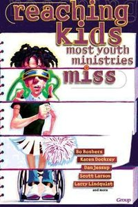 Reaching Kids Most Youth Ministries Miss