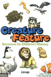 Creature Feature Devotions For Childrens Ministry