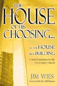 The House of His Choosing