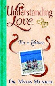 Understanding Love For a Lifetime (#02 in Understanding Love Series)