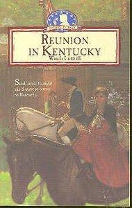 Reunion in Kentucky (#03 in Sarahs Journey Series)