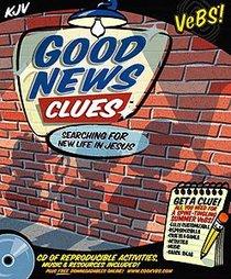 Vebs Good News Clues KJV