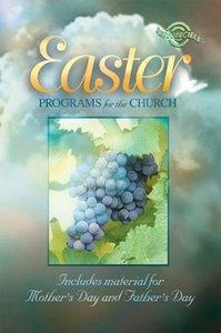 Easter Programs For the Church (Reproducible)