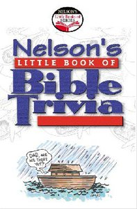 Nelsons Little Book of Trivia