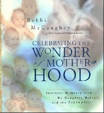 Celebrating the Wonder of Motherhood