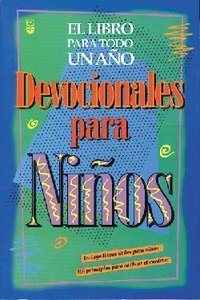 Devocionales Para Ninos (The One Year Book Of Devotions For Kids)
