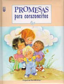 Promesas Para Corazoncitos (Promises For Little Hearts)