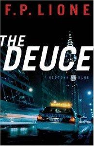 The Deuce (#01 in Midtown Blue Series)
