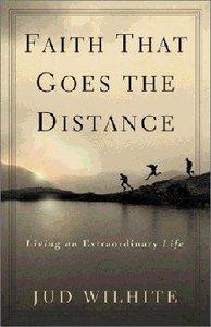 Faith That Goes the Distance
