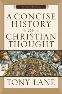 A Concise History of Christian Thought (2006)