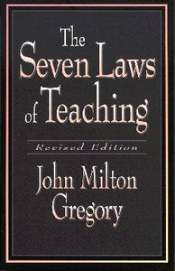The Seven Laws of Teaching (2003)