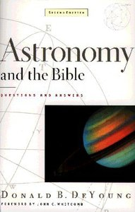 Astronomy and the Bible (2nd Ed)
