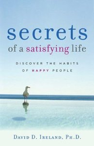 Secrets of a Satisfying Life