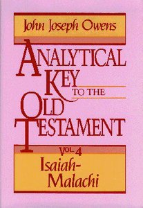 Analytical Key to the OT (Isaiah-Malachi) (Vol 4)