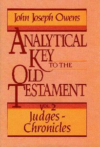 Analytical Key to the OT (Judges-2chronicles) (Vol 2)