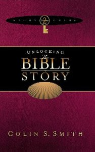 Unlocking the Bible Story Study Guide (Volume 2) (Unlocking The Bible Story Series)
