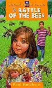 Battle of the Bees (#33 in Sugar Creek Gang Series)