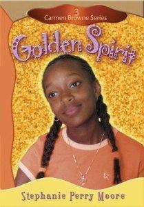 Golden Spirit (#03 in Carmen Browne Series)