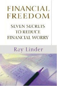 Seven Secrets to Reduce Financial Worry