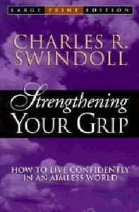 Strengthening Your Grip (Large Print)