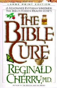 The Bible Cure (Large Print) (Bible Cure Series)