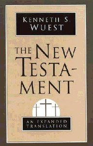 The New Testament (Expanded Translation)
