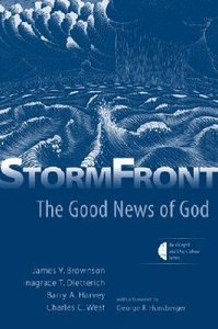 Stormfront (The Gospel And Culture Series)